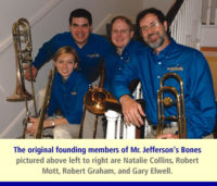 Mr. Jefferson's Bones founding members